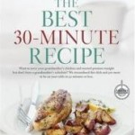 The Best 30-Minute Recipe