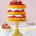 Sky High: Irresistible Triple-Layer Cakes