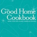 The Good Home Cookbook