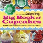 Big Book of Cupcakes: 150 Brilliantly Delicious Dreamcakes