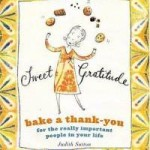 Sweet Gratitude: Delicious Ways to Bake a Thank You
