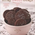 Small Sweet Treats: Sassy, Savory, and Sweet