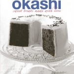 Okashi: Sweet Treats Made With Love