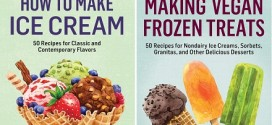 New Cookbooks Available for Pre-Order – Making Vegan Frozen Treats & How to Make Ice Cream!