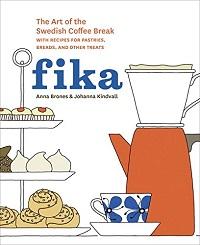 Fika: The Art of the Swedish Coffee Break
