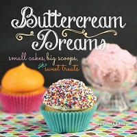 Buttercream Dreams: Small Cakes, Big Scoops, and Sweet Treats