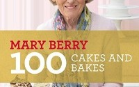 Mary Berry 100 Cakes and Bakes