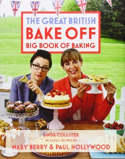The Great British Bake Off Big Book Of Baking Baking Bites